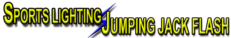 Welcome - Sports Lighting/Jumping Jack Flash